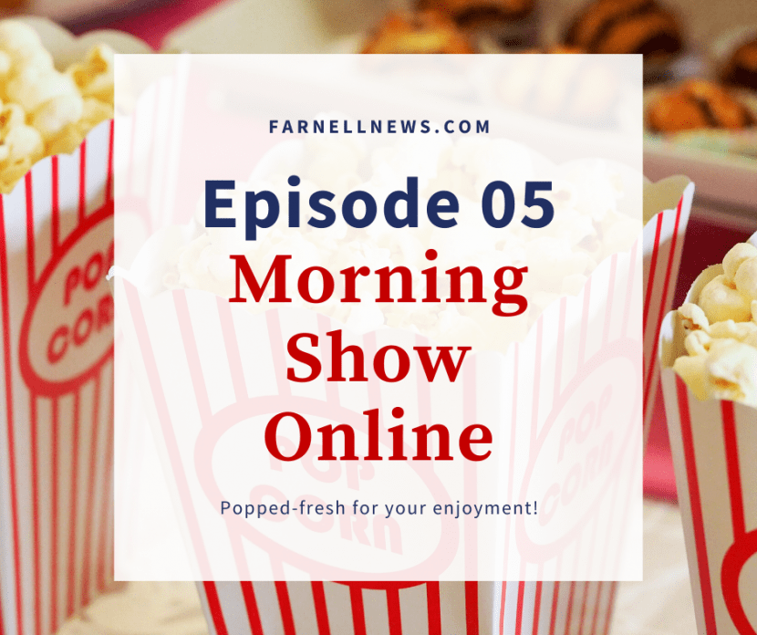 Fresh movie popcorn with Morning Show Online announcement.