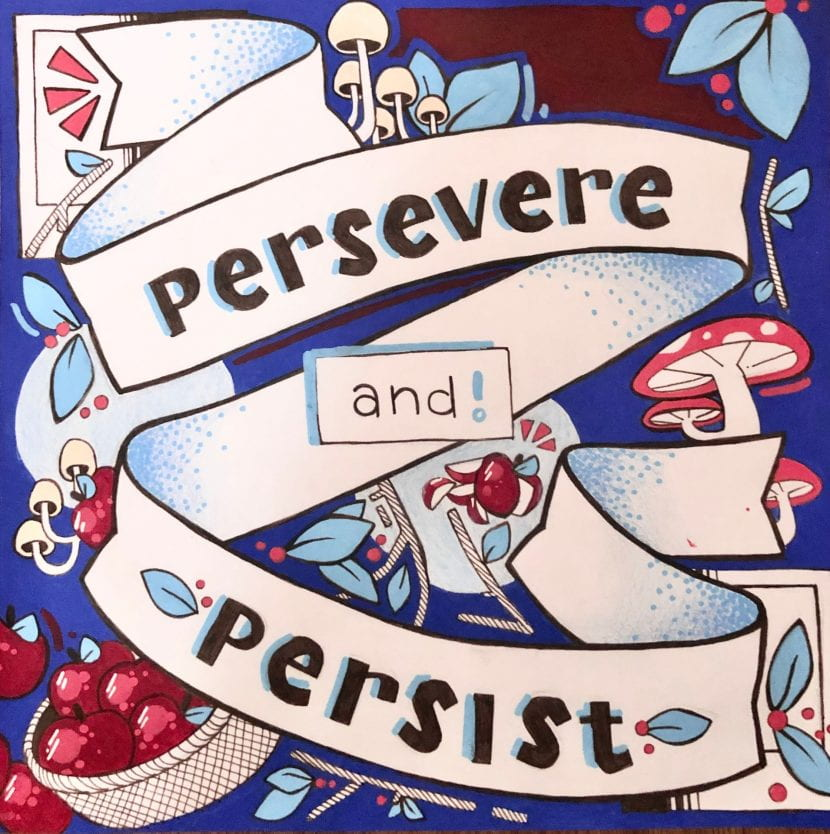 "Positive Art Poster that reads ""Persevere and Persist"""